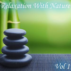 Relaxation With Nature, Vol. 1