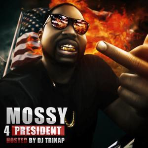 Mossy 4 President