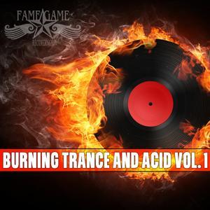 Burning Trance and Acid, Vol. 1