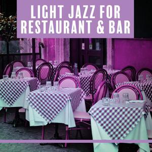 Light Jazz for Restaurant & Bar