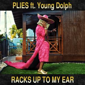 Racks Up to My Ear (feat. Young Dolph)