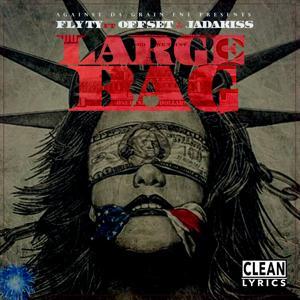 Large Bag (feat. Offset & Jadakiss)