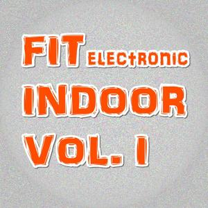 FIT ELECTRONIC INDOOR VOL. I