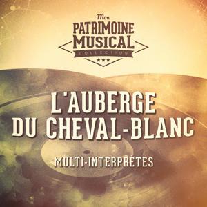 Les grandes opérettes : « L'Auberge du Cheval-Blanc » de Ralph Benatzky