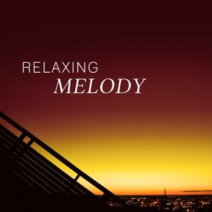 Relaxing Melody – Calm Relaxing Jazz, Smooth Jazz Music, Ambient Jazz, Instrumental Music