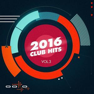 2016 Club Hits, Vol. 3