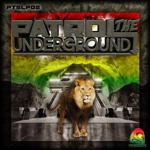 Patrol The Underground