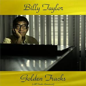 Billy Taylor Golden Tracks