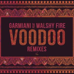 Voodoo (feat. Walshy Fire) [Remixes]