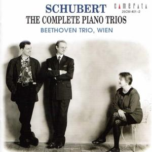 Schubert: The Complete Piano Trios