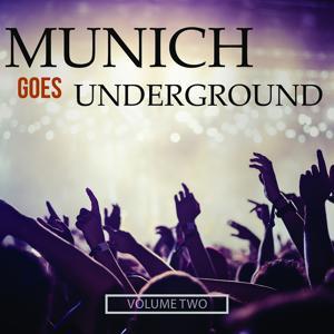 Munich Goes Underground, Vol. 2