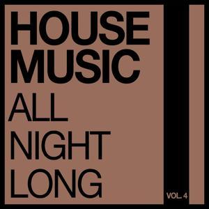 House Music All Night Long, Vol. 4
