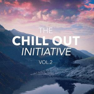 The Chill Out Music Initiative, Vol. 2 (Today's Hits In a Chill Out Style)