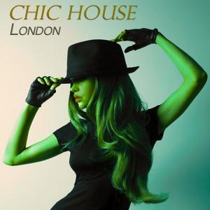 Chic House London