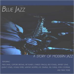 Blue Jazz a Story of Modern Jazz