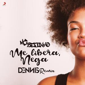 Me Libera Nega (Remix - Dennis DJ)