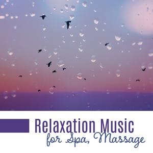 Relaxation Music for Spa, Massage – Healing Nature Sounds, Stress Relief, Asian Meditation Music, Sound Therapy, Spa Music, Relaxing Waves, Singing Birds