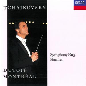 Tchaikovsky: Symphony No. 5; Hamlet
