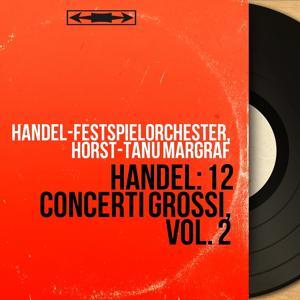 Handel: 12 Concerti grossi, vol. 2
