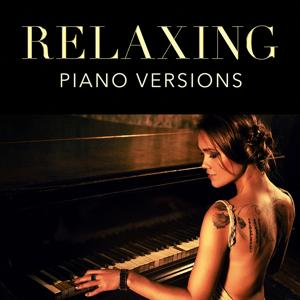 Relaxing Piano Versions