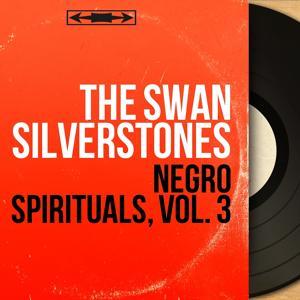 Negro Spirituals, Vol. 3