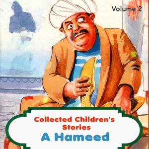 Collected Children's Stories, Vol. 2