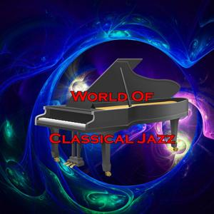 World Of Classical Jazz