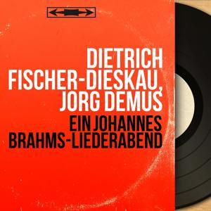 Ein Johannes Brahms-Liederabend