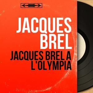 Jacques Brel à l'Olympia