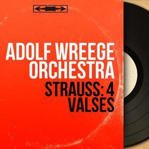Strauss: 4 Valses