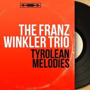Tyrolean Melodies