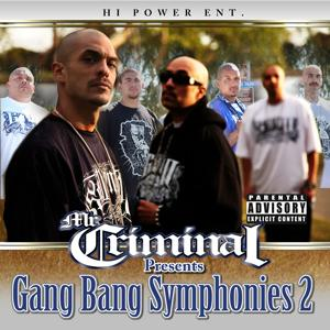 Mr. Criminal Presents: Gang Bang Symphonies, Vol. 2