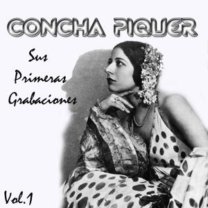 Concha Piquer - Sus Primeras Grabaciones, Vol. 1