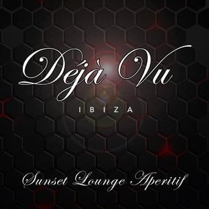 Déjà Vu Ibiza: Sunset Lounge Aperitif