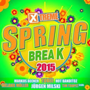 Xtreme Spring Break 2015