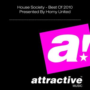 House Society (Best of 2010 Presented by Horny United)