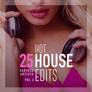 25 Hot House Edits, Vol. 2