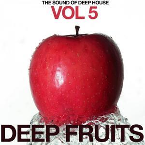 Deep Fruits, Vol. 5 (The Sound of Deep House)