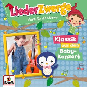 LiederZwerge - Klassik aus dem Babykonzert