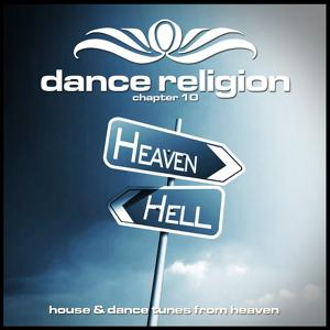 Dance Religion Chapter 10 (House & Dance Tunes from Heaven)