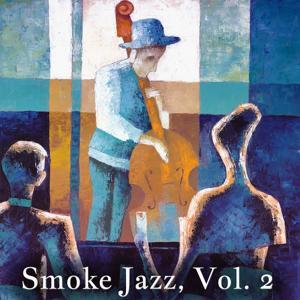 Smoke Jazz, Vol. 2 (60 Original Tracks)