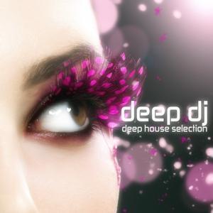 Deep DJ (Deep House Selection)