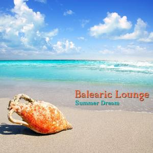 Balearic Lounge Summer Dream