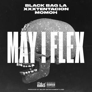 May I Flex (feat. XXXTENTACION)