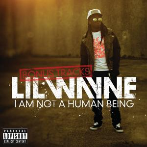 I Am Not A Human Being (Bonus Tracks)