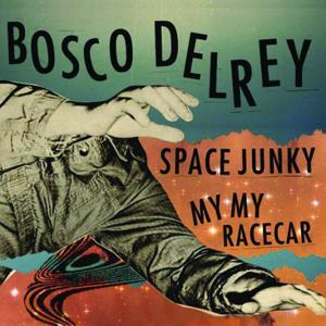Space Junky/ My My Racecar