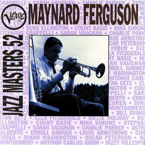 Verve Jazz Masters 52:  Maynard Ferguson