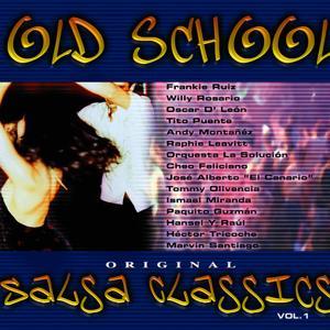 Old School Salsa Classics Vol. 1