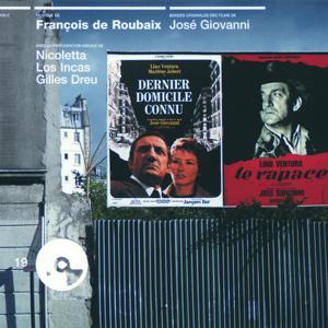 Dernier Domicile Connu Et Autres Films (Le Rapace - Un Aller Simple)