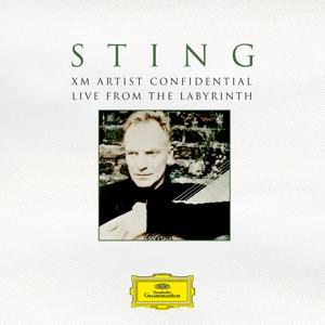 Sting: XM Artist Confidential - Live From The Labyrinth